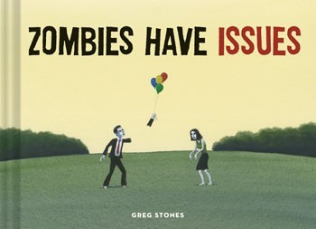 Zombies have issues 9781452132907 350