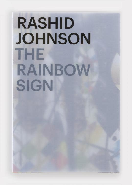 Rashidjohnson the rainbow sign